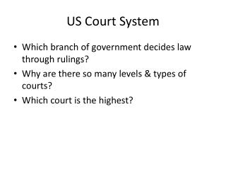 US Court System
