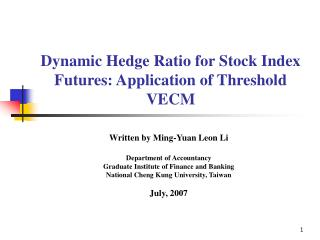 Dynamic Hedge Ratio for Stock Index Futures: Application of Threshold VECM