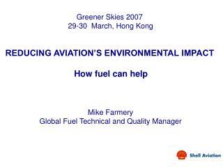 Greener Skies 2007 29-30 March, Hong Kong
