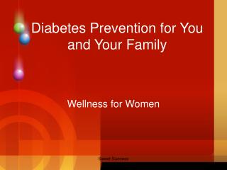 Diabetes Prevention for You and Your Family