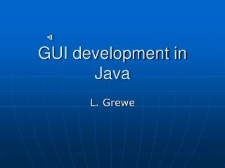 GUI development in Java