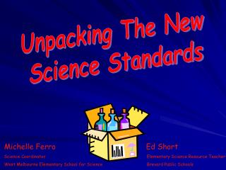 Unpacking The New  Science Standards