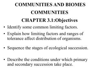 Identify some common limiting factors.