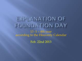 Explanation  of Foundation Day