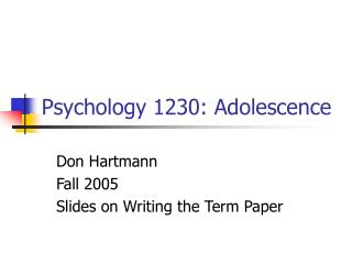 Psychology 1230: Adolescence