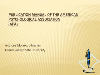 Publication Manual of the American Psychological Association (APA)