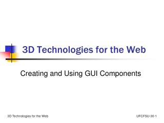 3D Technologies for the Web