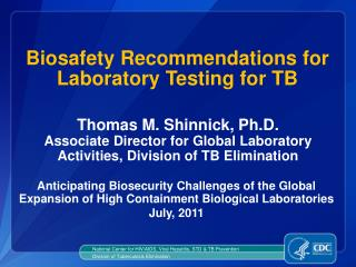 Biosafety Recommendations for Laboratory Testing for TB