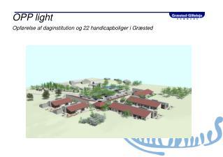 OPP light Opførelse af daginstitution og 22 handicapboliger i Græsted