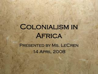 Colonialism in Africa
