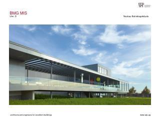 BMG MIS Ulm, D Neubau Betriebsgebäude