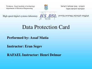 Performed by: Assaf Matia Instructor: Eran Segev RAFAEL Instructor: Henri Delmar