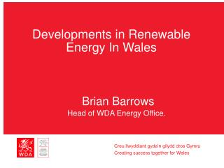 Developments in Renewable Energy In Wales