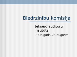 Biedrzinību komisija