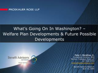 What's Going On In Washington? – Welfare Plan Developments & Future Possible Developments