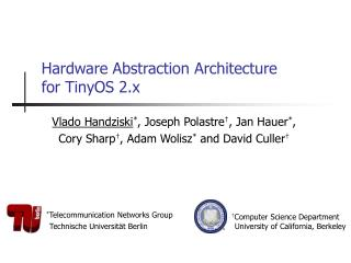 Hardware Abstraction Architecture for TinyOS 2.x