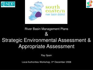 River Basin Management Plans &  Strategic Environmental Assessment & Appropriate Assessment