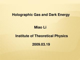 Holographic Gas and Dark Energy
