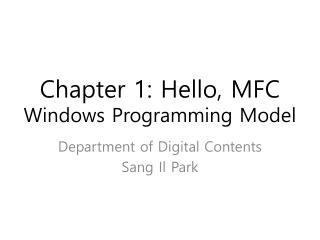 Chapter 1: Hello, MFC Windows Programming Model