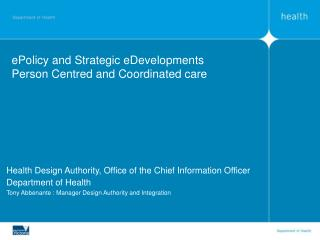 ePolicy and Strategic eDevelopments Person Centred and Coordinated care