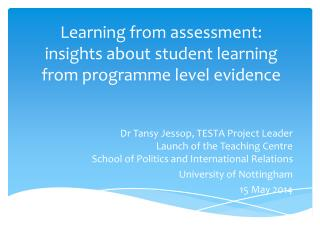 Learning from assessment:  insights about student learning from programme level evidence