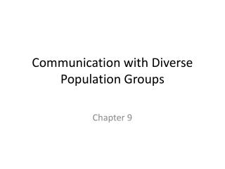 Communication with Diverse Population Groups