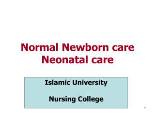 Normal Newborn care Neonatal care