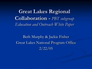 Great Lakes Regional Collaboration - PBT subgroup Education and Outreach White Paper