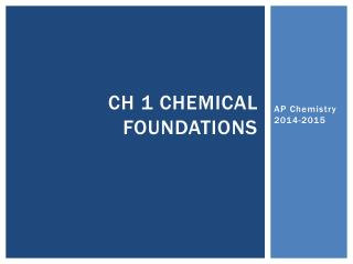 Ch  1 Chemical Foundations
