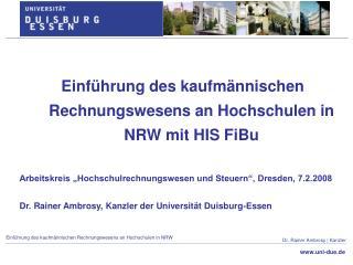 Einführung des kaufmännischen Rechnungswesens an Hochschulen in NRW mit HIS FiBu