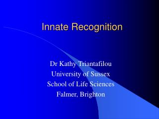 Innate Recognition