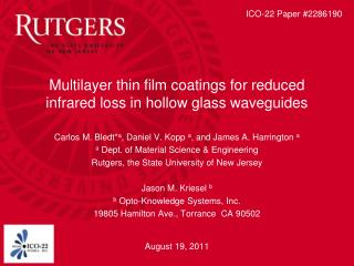 Multilayer thin film coatings for reduced infrared loss in hollow glass waveguides