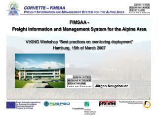 FIMSAA -   Freight Information and Management System for the Alpine Area