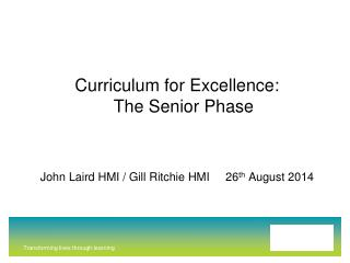 Curriculum for Excellence:  The Senior Phase