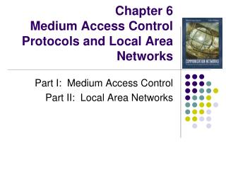 Chapter 6  Medium Access Control Protocols and Local Area Networks