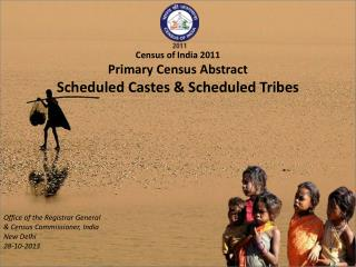 Census of India 2011 Primary Census Abstract Scheduled Castes & Scheduled Tribes