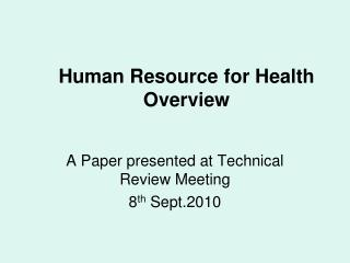 Human Resource for Health Overview