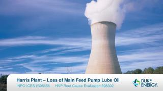 Harris Plant – Loss of Main Feed Pump Lube Oil