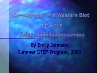 By Emily Johnson Summer STEP Program, 2003