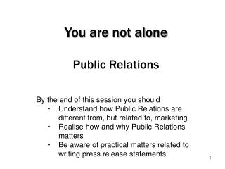 You are not alone Public Relations