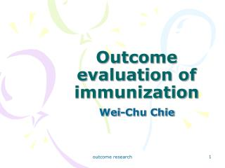 Outcome evaluation of immunization