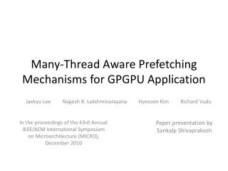 Many-Thread Aware Prefetching Mechanisms for GPGPU Application