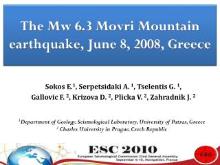 The Mw 6.3 Movri Mountain earthquake, June 8, 2008, Greece
