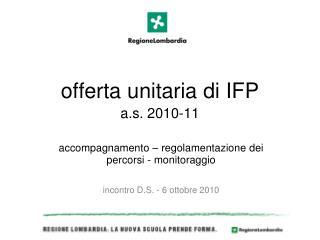 offerta unitaria di IFP  a.s. 2010-11