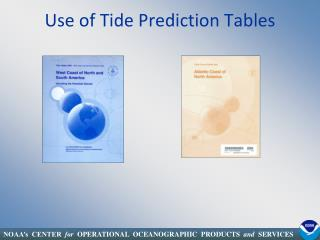 Use of Tide Prediction Tables