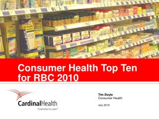 Consumer Health Top Ten for RBC 2010