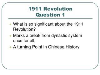 1911 Revolution Question 1