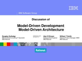 Discussion of Model-Driven Development  Model-Driven Architecture