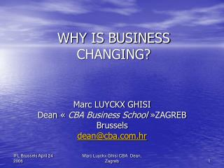 WHY IS BUSINESS CHANGING?