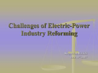 Challenges of Electric-Power Industry Reforming